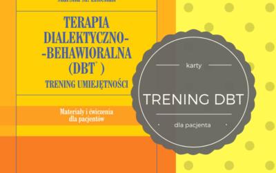 Książka dla terapeuty: Marsha Linehan Trening umiejętności DBT, materiały dla pacjenta
