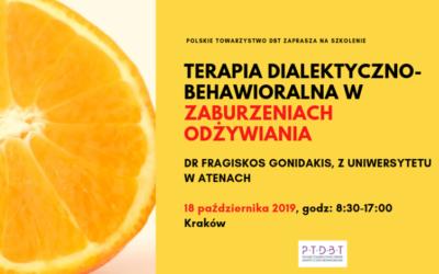 Szkolenie dla terapeutów Terapia dialektyczno-behawioralna w zaburzeniach odżywiania (DBT-ED) 18.10.2019, Kraków