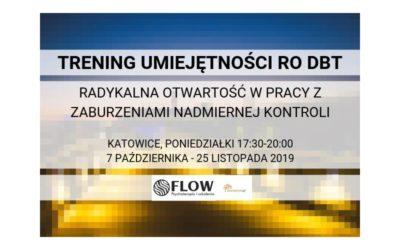 Trening Umiejętności RO DBT, dla osób z zaburzeniami nadmiernej kontroli Katowice, START 7.10.2019