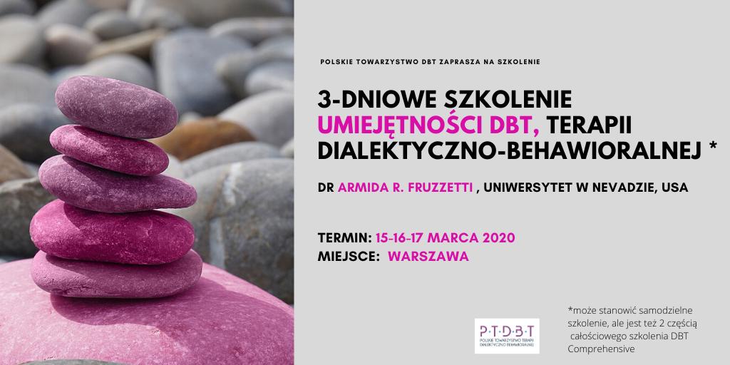 Cz II. Umiejętności DBT: 3 dni szkoleniowe 15-17 marca 2020 (Warszawa)